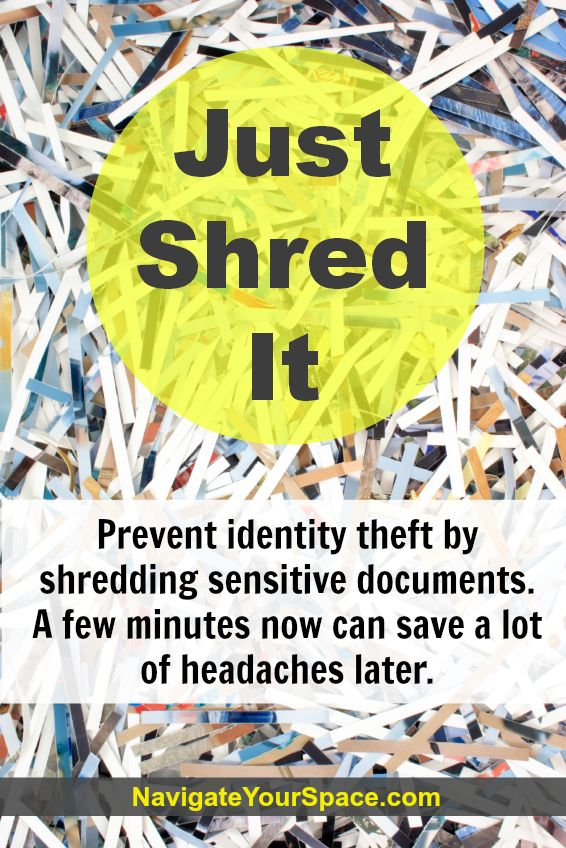 Don't toss mail and documents with personal information in the trash!  Take time to shred them to prevent identity theft.  If you don't already have a shredder at home, it's a great time to purchase one.  This week I've seen shredders for up to 50% off at stores like OfficeMax and Office Depot.  If you have too much to handle at home, these same stores also offer shredding services by the pound.  #identitytheft  #shredder #professionalorganizer