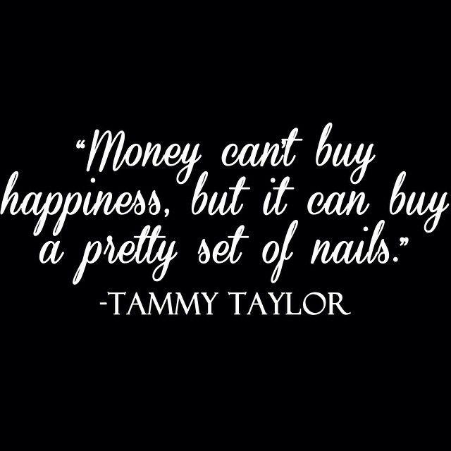 Tammy Taylor Quote #TammyTaylorNails  tammytaylornails.com