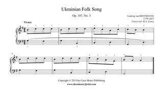 Beethoven : Ukrainian Folk Song, Op. 107, No. 3 www.sheetmusic2print.com/Beethoven/Ukrainian-Folk-Song-107-3.aspx