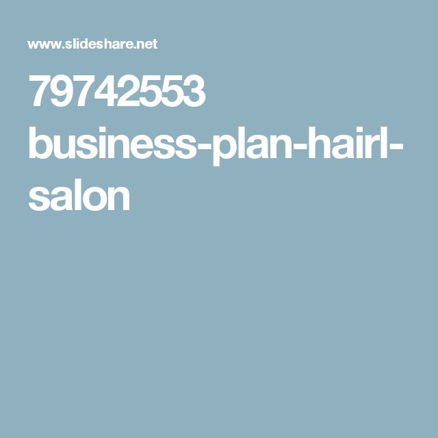 Best 25 hair salon business plan ideas that you will like for A salon business plan