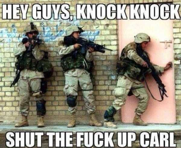 Hey Guys, Knock Knock Shut the Fuck UP Carl - http://www.memefunnies.com/hey-guys-knock-knock-shut-the-fuck-up-carl/