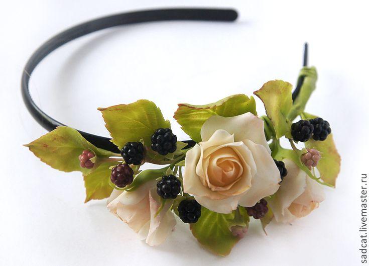 """Купить Ободок """"розы и ежевика"""" - ободок для волос, ободок с цветами, ободок с ягодами, ягоды"""