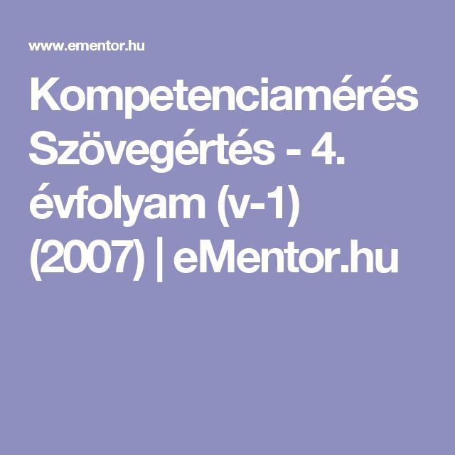 Kompetenciamérés Szövegértés - 4. évfolyam (v-1) (2007) | eMentor.hu