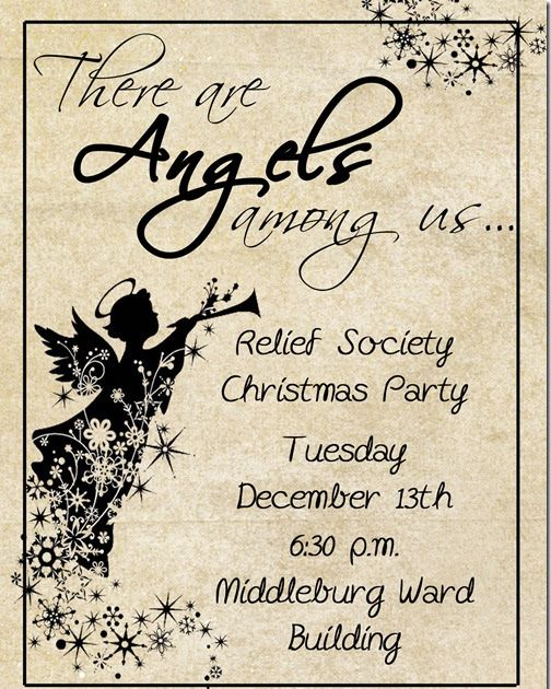 Last night was our annual Relief Society Christmas Party.  Our theme for the program/dinner was:   We decorated the tables with lots of ange...
