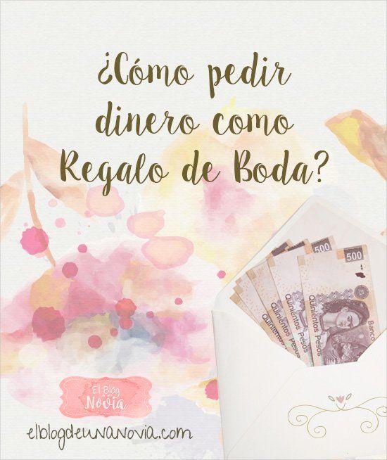 M s de 1000 ideas sobre regalos de dinero de boda en - Regalos para pedir en navidad ...