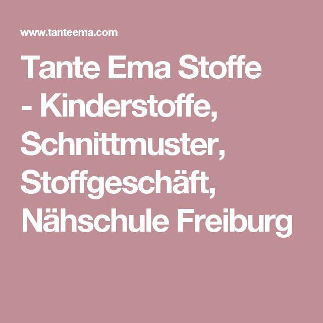 Tante Ema Stoffe -Kinderstoffe, Schnittmuster, Stoffgeschäft, Nähschule Freiburg