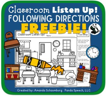 Classroom Listen Up! FREEBIE UPDATED June 2017 I added 2 levels for one & two step directions. This activity has 5 scenes. One & Two steps (with two levels: one with color specification and one without) and an open-ended scene (make up your