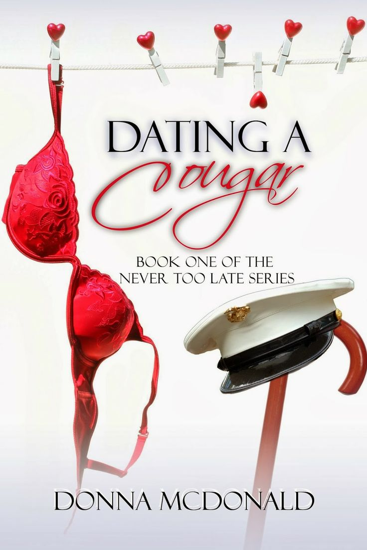 A Girl and Her Kindle: Dating a Cougar (Never Too Late Series) by Donna McDonald Review