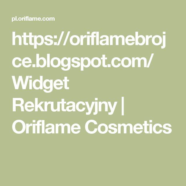 https://oriflamebrojce.blogspot.com/ Widget Rekrutacyjny | Oriflame Cosmetics