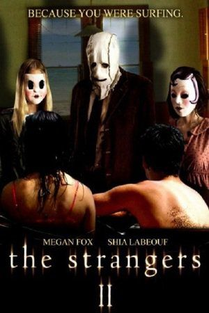 Watch The Strangers 2 Full Movie Streaming HD