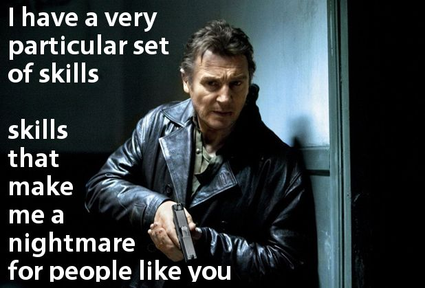 Liam Neeson in Taken | Movie quotes, gotta love 'em ...