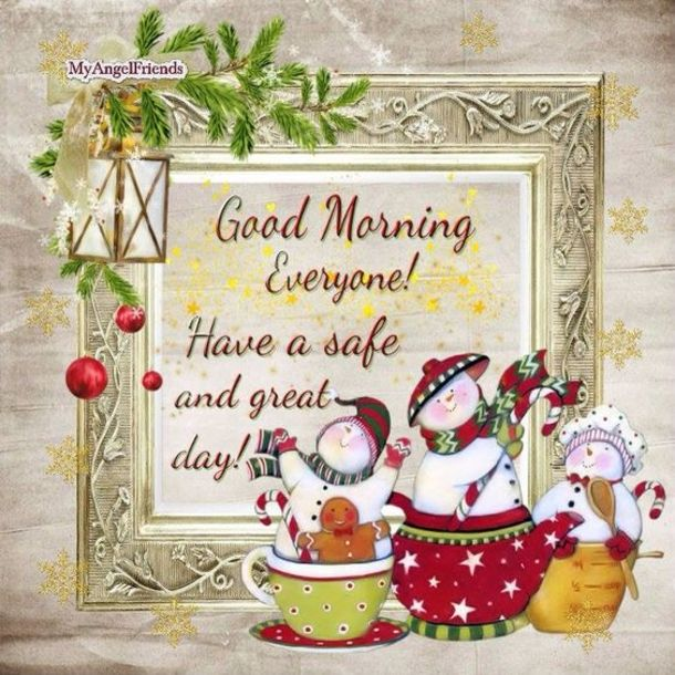 50 Christmas Winter Good Morning Quotes Good Morning Christmas Christmas Morning Quotes Good Night Greetings