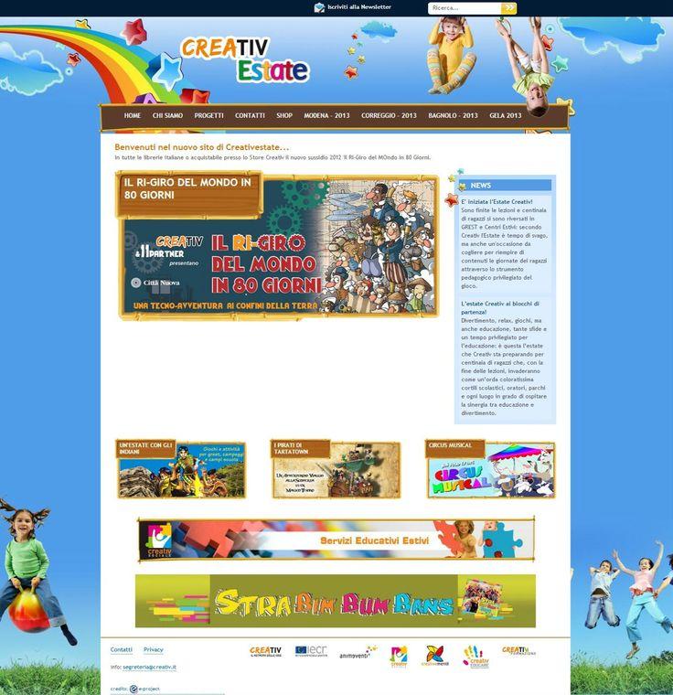 Il Sito è lo strumento del Network Creativ per supportare il lavoro di tanti educatori estivi, presentando le sue proposte e i suoi progetti formativi.  http://www.creativestate.it/