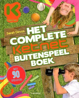 Het complete Ketnet buitenspeel boek, Sarah Devos. Buitenspelen