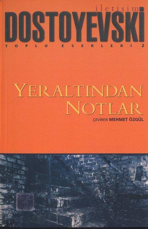 Fyodor Dostoyevski - Yeralt�ndan Notlar (pdf, word, epub)
