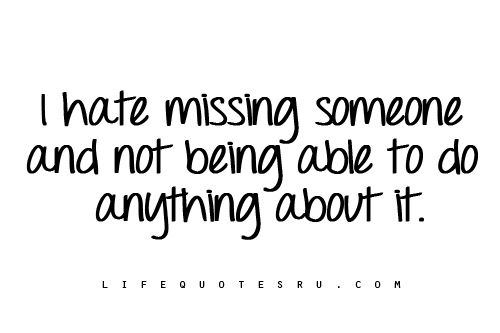 missing him quotes and sayings for facebook | life-quotes-in-tumblr-and-sayings-quote-for-life-loving-life-quotes ...