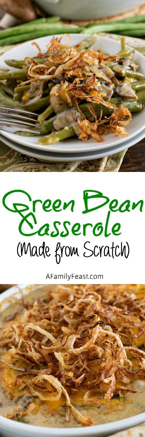 Our Green Bean Casserole is made entirely from scratch! No need to buy canned soup or onions ever again!