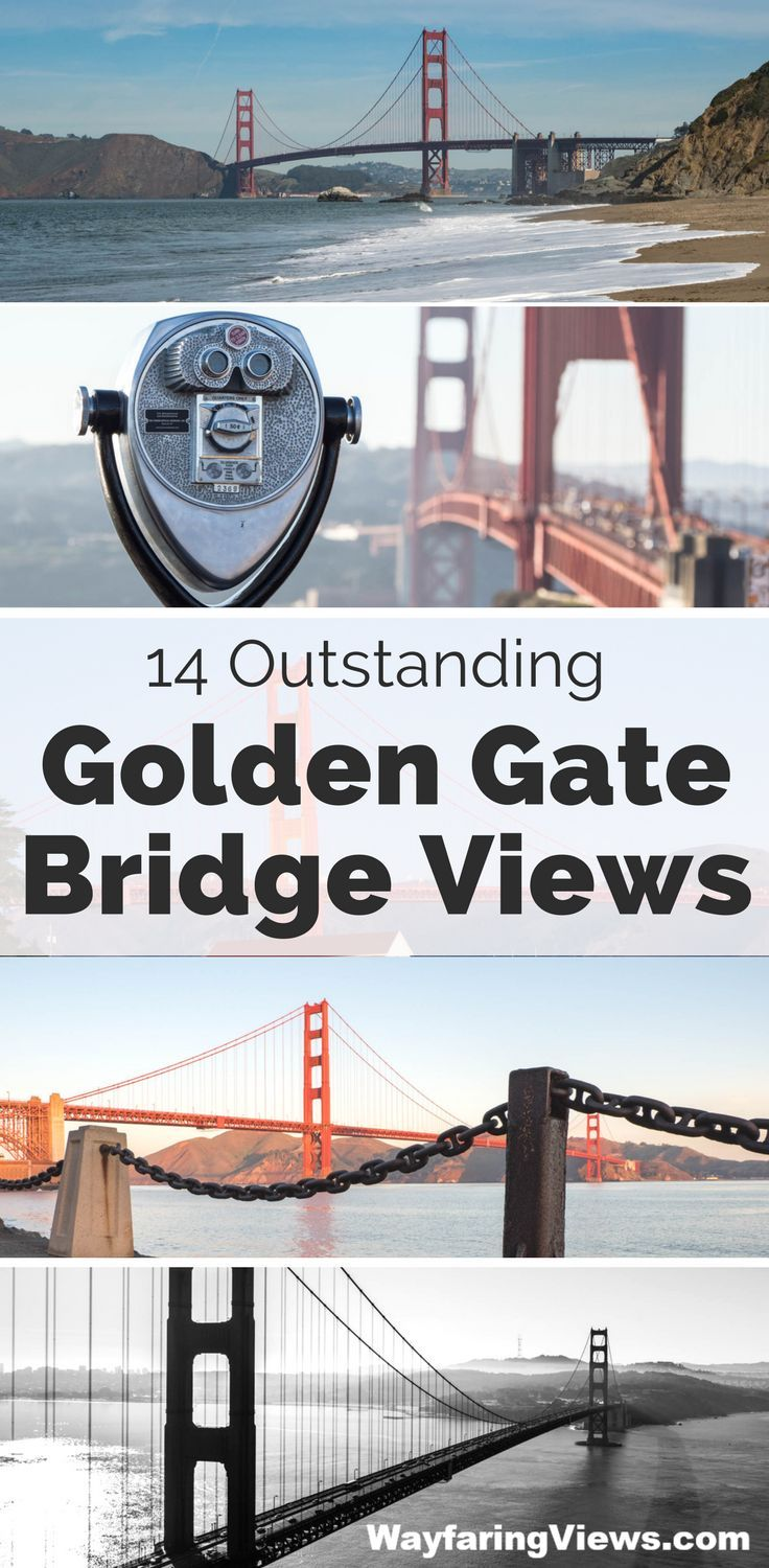 14 Outstanding Golden Gate Bridge Viewpoints See