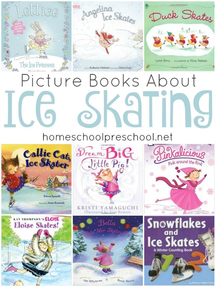Winter is here! It's the perfect time to snuggle up and read some great picture books with your little ones. How about reading to them about ice skating? Here's a fun list!   homeschoolpreschool.net