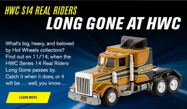 Hot Wheels * HWC * Series 14 * Real Riders * Long Gone * PRE-SALE  #MattelHotWheels