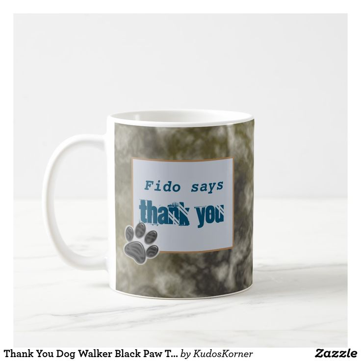 Thank You Dog Walker Black Paw Thanks Pet Sitter Coffee Mug Zazzle Com Pet Sitters Dog Walker Your Dog