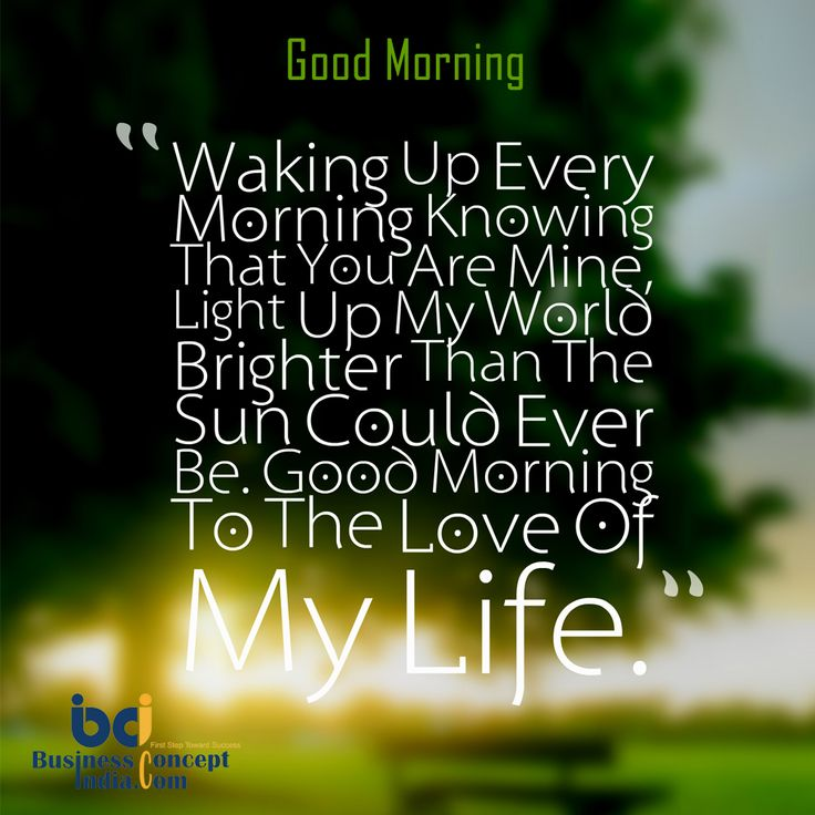 Good Morning Instagram World We Are Here Bright: 1000+ Ideas About Good Morning My Love On Pinterest