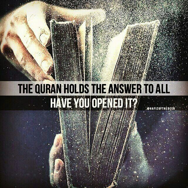 The quran holds the answer to all. Have you opened it?