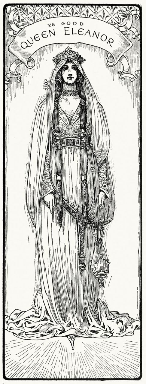 Ye godd queen Eleanor.  Louis Rhead, from Bold Robin Hood and his outlaw band, New York, London, 1912.