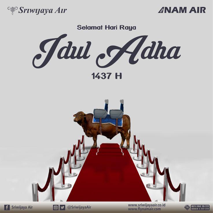 Seluruh Jajaran Komisaris, Direksi dan Karyawan Sriwijaya Air Group mengucapkan Selamat Hari Raya Idul Adha 1437 H. Semoga seluruh amal ibadah kita diterima oleh Allah SWT. Amin.   Salam, Sriwijaya Air Group