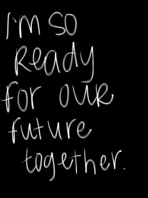 I'm ready because I know its gonna be wonderful, all these doubts will be finally put to rest .. I'm so ready to be yours completely and make you mine ... I love you so much ..