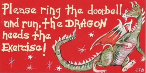 Please Ring the Doorbell The Dragon Needs The Exercise! Witchypoo smiley Sign -The Old Ways Pagan Shop | The Old Ways Witchcraft & Pagan Sho...
