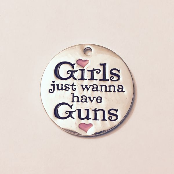 6$ - LIMITED EDITION: 'Girls Just Wanna Have Guns' Charm - Miss Fit Boutique