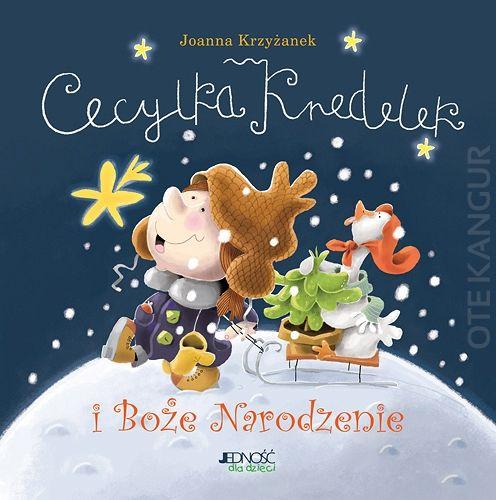Cecylka Knedelek i Boże Narodzenie - Kangur księgarnia - Myślanki Kraków