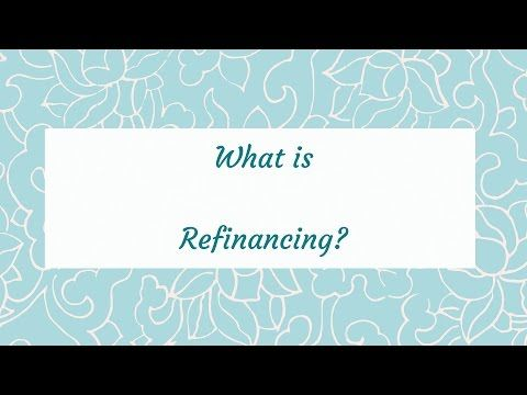 What is Refinancing?  Our really short Money Chat videos give you all the answers.