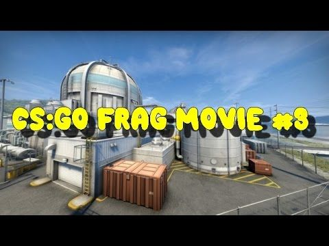 CS: GO FRAG MOVIE #3