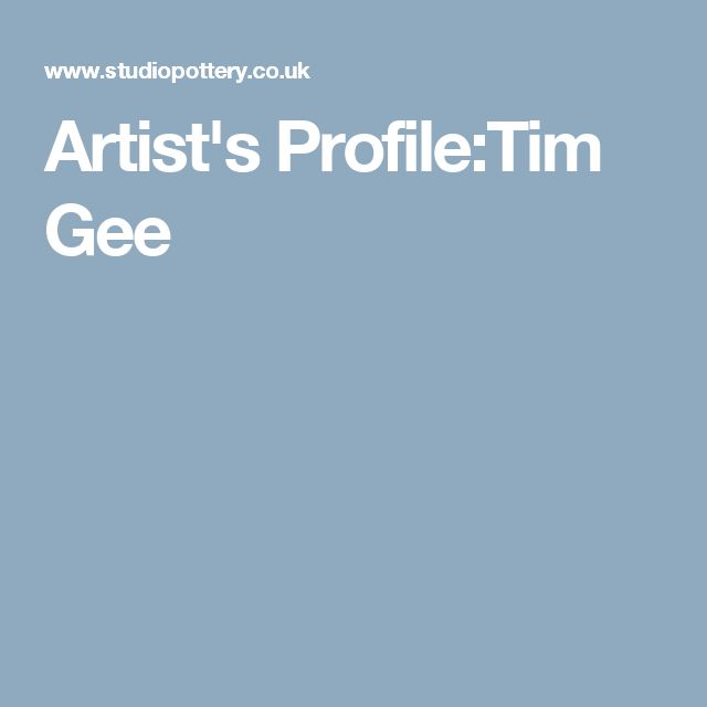 Artist's Profile:Tim Gee