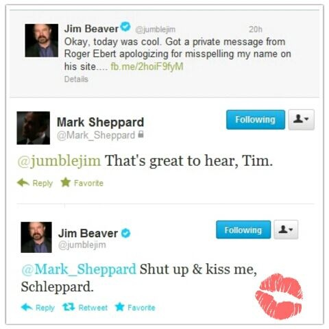 Jim Beaver & Mark Sheppard...I can't get over the fact that this was a thing that happened.