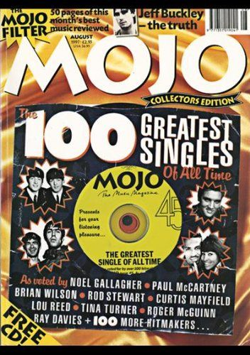 MOJO MAGAZINE Issue 45 AUGUST 1997 MOJO 100 GREATEST SINGLES COLLECTOR'S EDITION by Mat Snow http://www.amazon.co.uk/dp/B0018D07QK/ref=cm_sw_r_pi_dp_eoInvb1HYK8EB