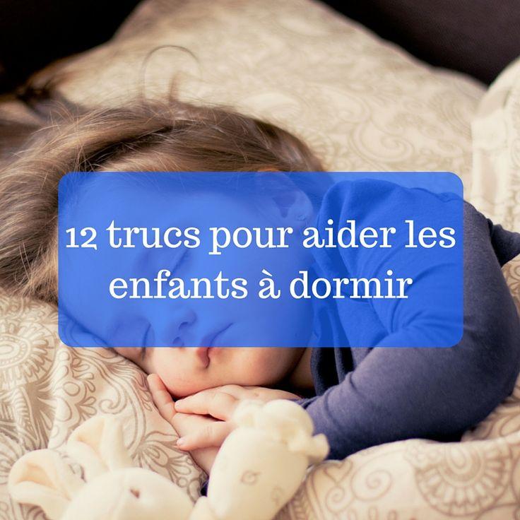 Vos enfants ont du mal à s'endormir ? Voici 12 trucs pour les aider à trouver le sommeil.