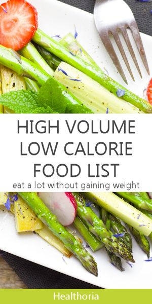 25 Of The Best High Volume Low Calorie Foods Weight Loss Low