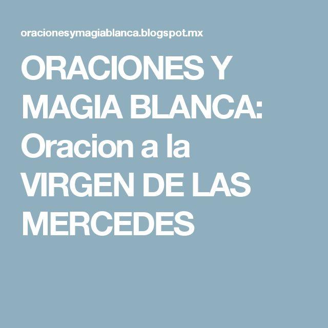 ORACIONES Y MAGIA BLANCA: Oracion a la VIRGEN DE LAS MERCEDES
