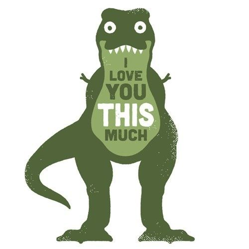 Rawr Does Not Mean I Love You In Dinosaur