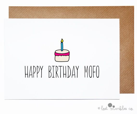 Funny Birthday Card Rude Birthday Card Happy Birthday Mofo by Lost Marbles Co