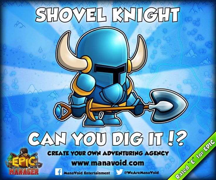"""Epic Manager featuring Shovel Knight  // Epic Manager - Create Your Own Adventuring Agency // Rated """"E"""" for EPIC! //  www.manavoid.com"""