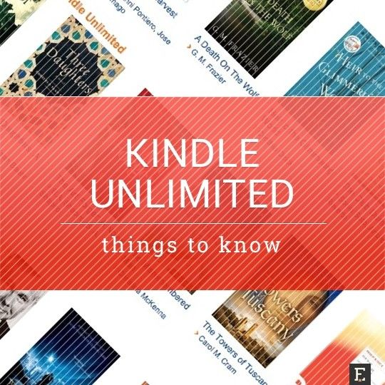 Kindle Unlimited ebook subscription – 8 things readers need to know