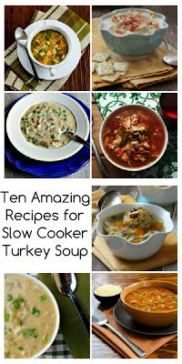 Ten Amazing Recipes for Slow Cooker Turkey Soup, and Happy Thanksgiving everyone! [via Slow Cooker from Scratch]# #SlowCookerThanksgiving