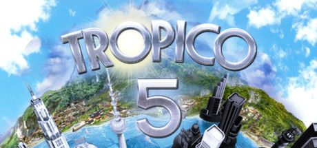 Tropico 5 on Steam