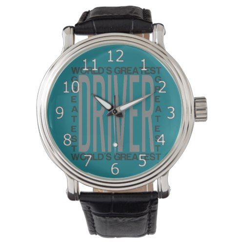 Worlds Greatest Driver Wrist Watch