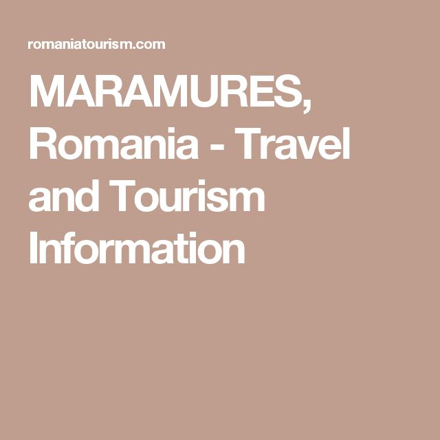 MARAMURES, Romania - Travel and Tourism Information
