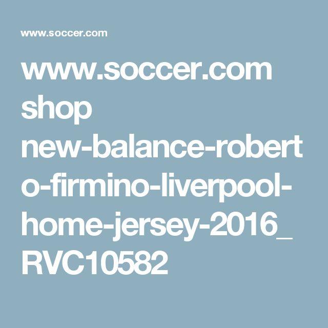www.soccer.com shop new-balance-roberto-firmino-liverpool-home-jersey-2016_RVC10582